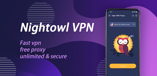 NightOwl VPN - Fast vpn, Free, Unlimited, Secure PC