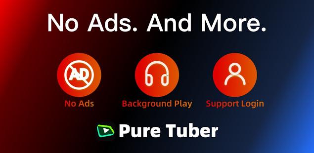 Pure Tuber - No ADs Tube and Free Advanced Premium电脑版