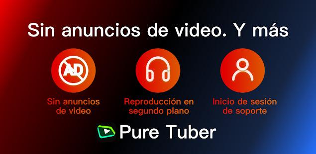 Pure Tuber - Sin Ads, Premium Gratis PC